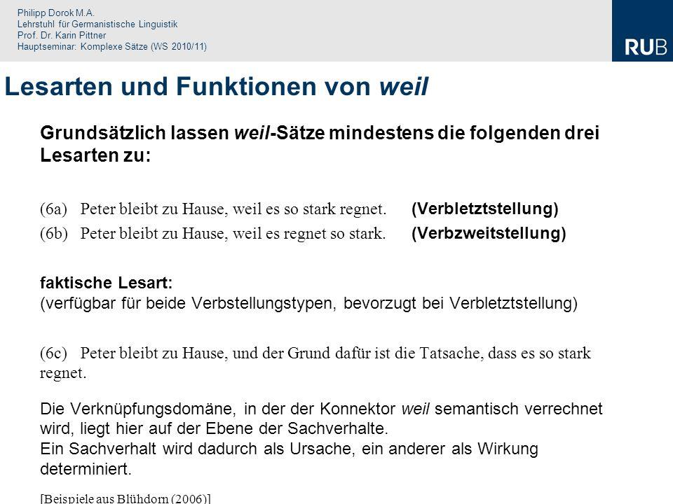 Philipp Dorok M.A. Lehrstuhl für Germanistische Linguistik Prof. Dr. Karin Pittner Hauptseminar: Komplexe Sätze (WS 2010/11) Grundsätzlich lassen weil
