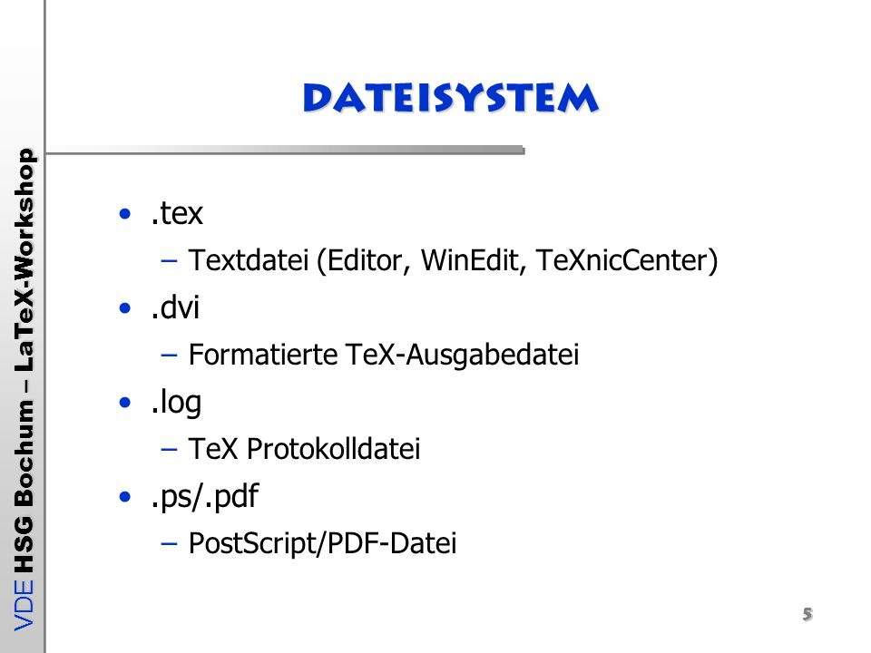 VDE HSG Bochum – LaTeX-Workshop 6 Latex unter LinuX LaTeX über Distribution installieren (SuSE, Debian, Gentoo, etc.