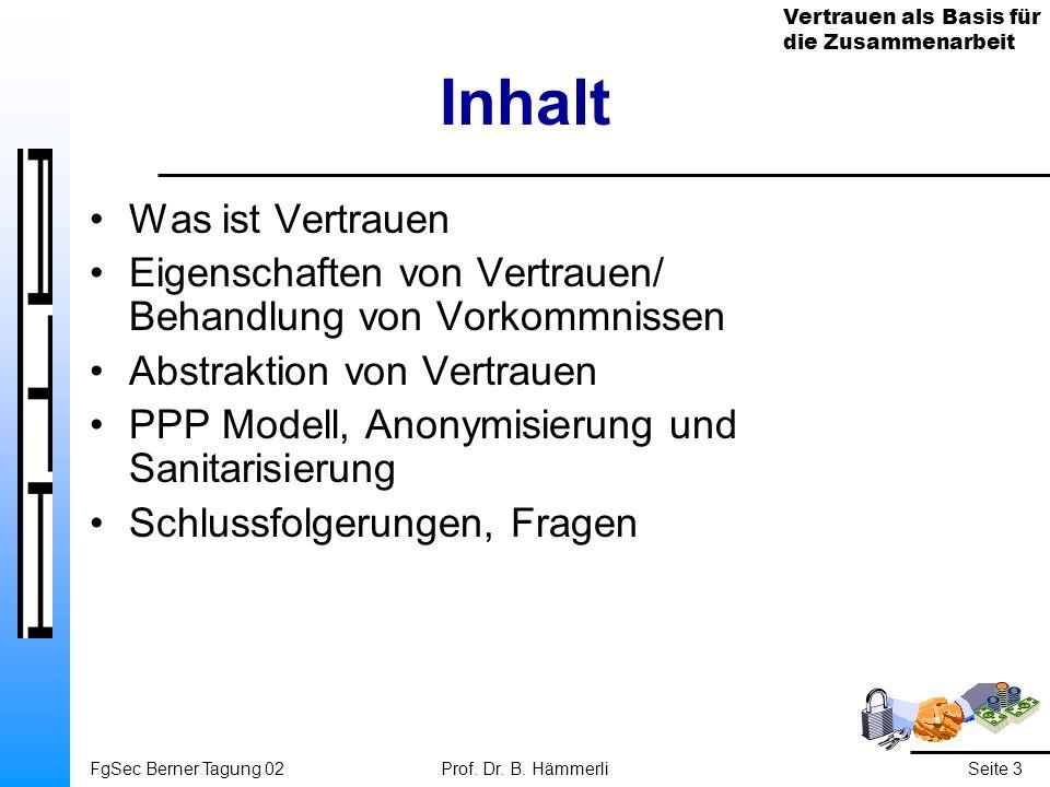 Vertrauen als Basis für die Zusammenarbeit FgSec Berner Tagung 02Prof.