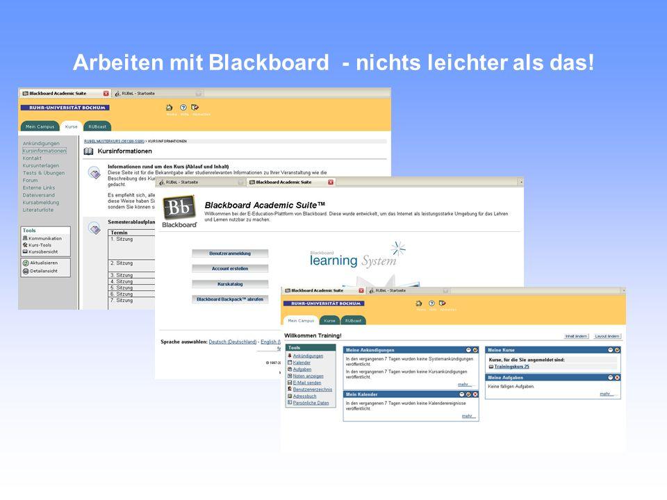 Arbeiten mit Blackboard - nichts leichter als das!