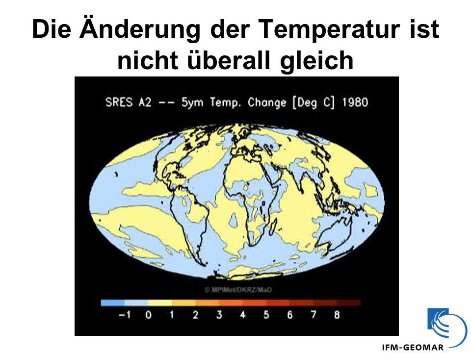Die Änderung der Temperatur ist nicht überall gleich