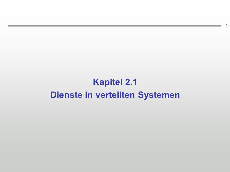 2 Kapitel 2.1 Dienste in verteilten Systemen