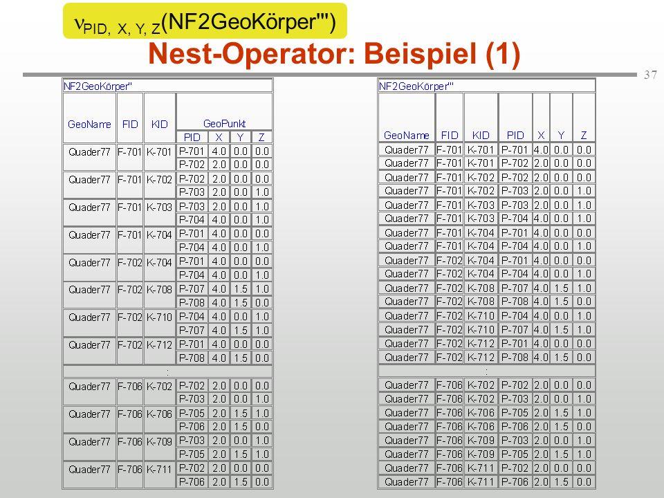 37 Nest-Operator: Beispiel (1) PID, X, Y, Z (NF2GeoKörper )