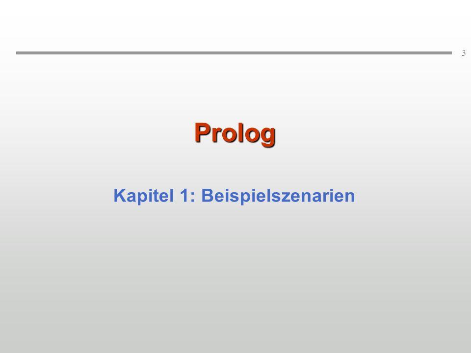 3 Prolog Kapitel 1: Beispielszenarien