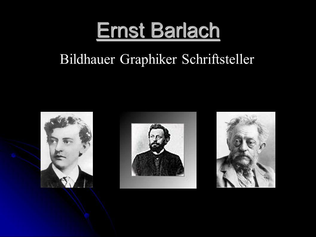 Ernst Barlach Bildhauer Graphiker Schriftsteller