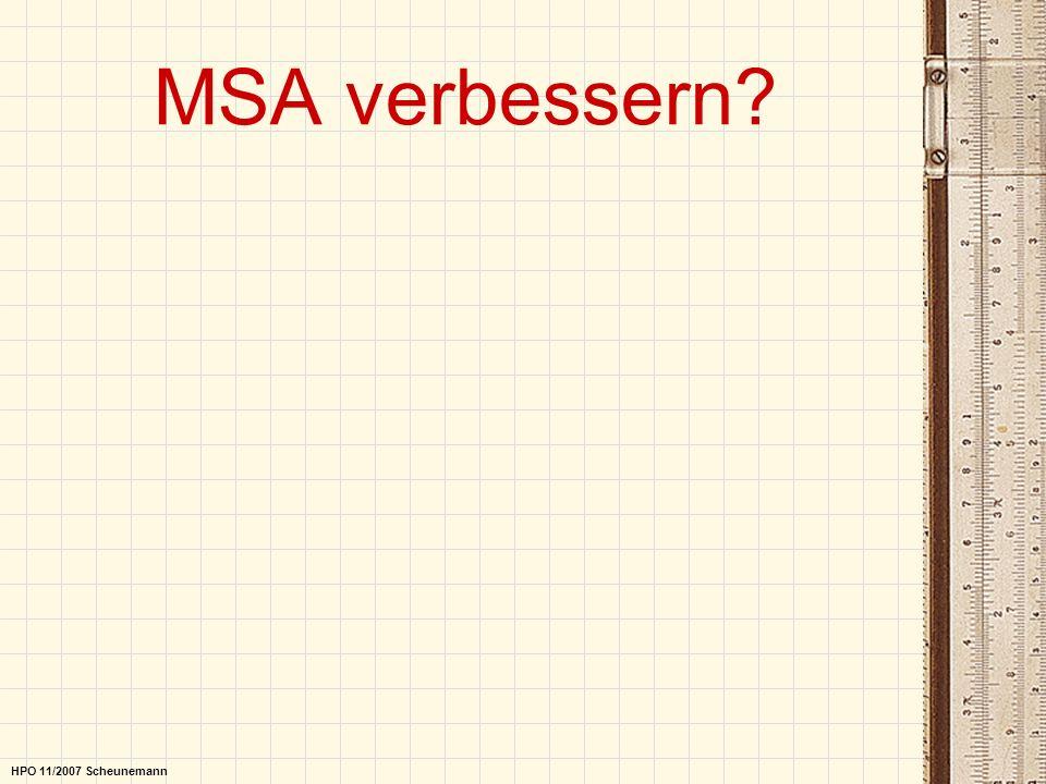 MSA verbessern? HPO 11/2007 Scheunemann