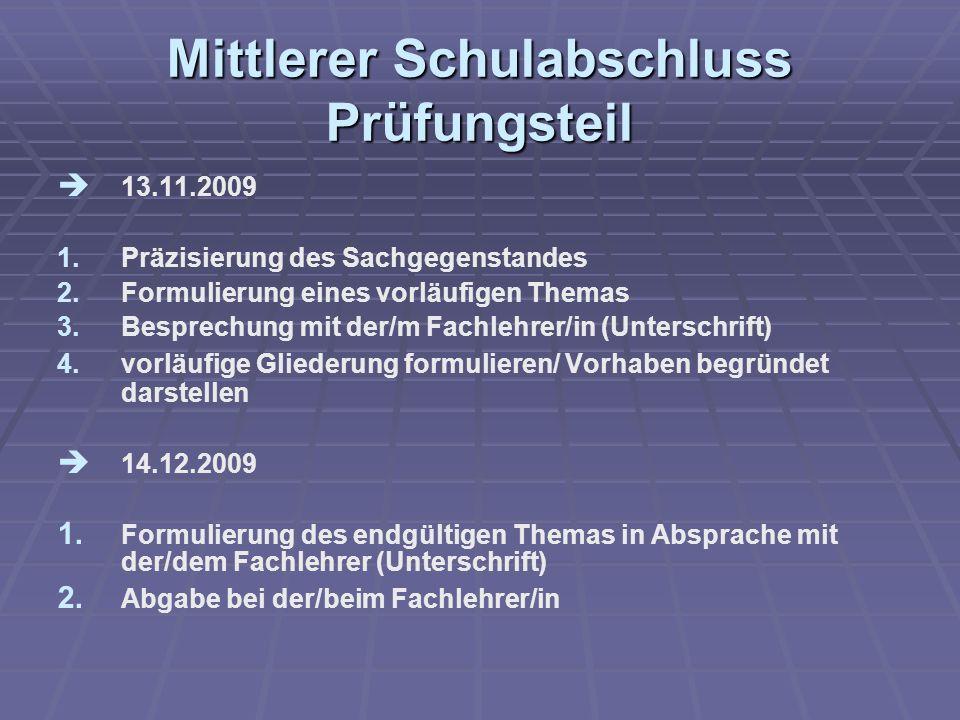 Mittlerer Schulabschluss Prüfungsteil 13.11.2009 1.