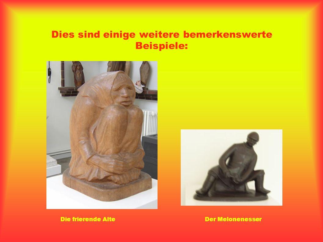 Ernst Barlach Unsere Exkursion begann mit einem Besuch im Atelier des Künstlers Ernst Barlach, der zu Lebzeiten Unmengen von Figuren hergestellt hat.