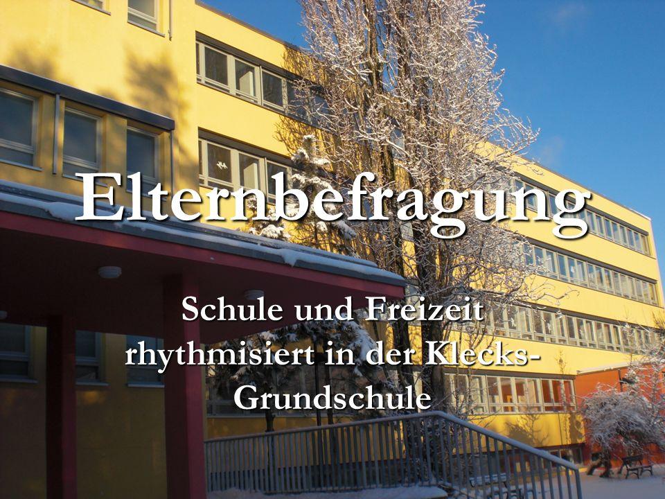 Elternbefragung Schule und Freizeit rhythmisiert in der Klecks- Grundschule