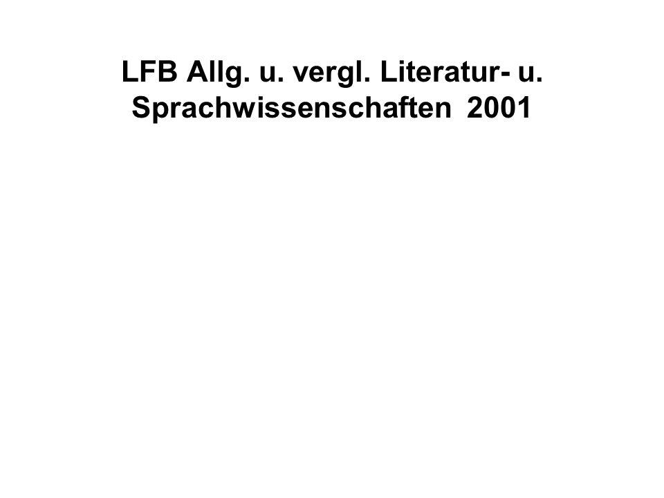 LFB Allg. u. vergl. Literatur- u. Sprachwissenschaften 2001