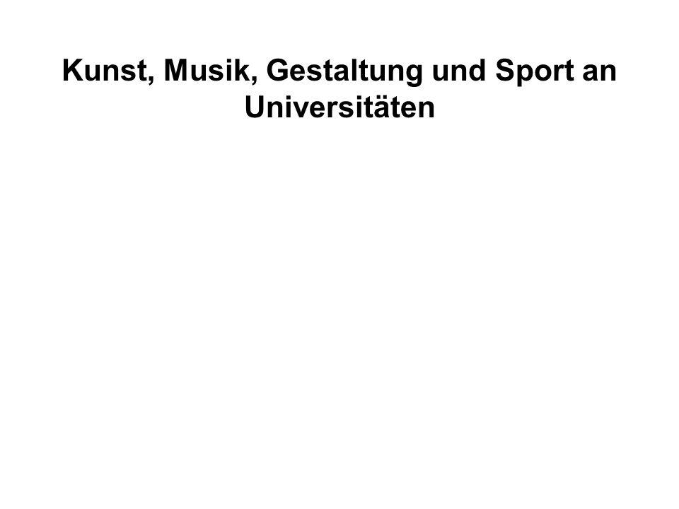 Kunst, Musik, Gestaltung und Sport an Universitäten