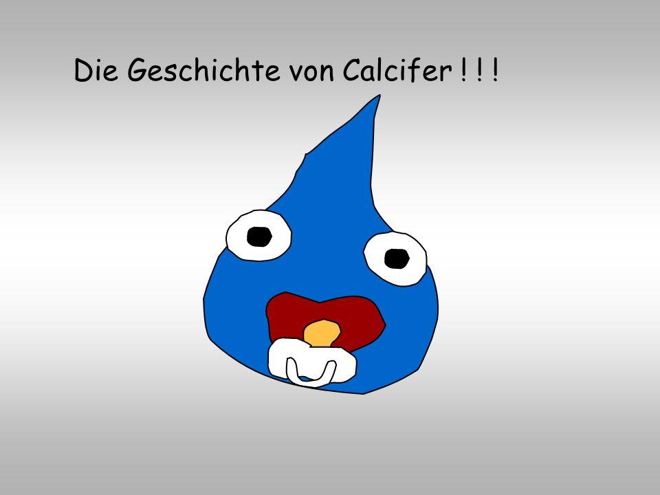 Die Geschichte von Calcifer ! ! !
