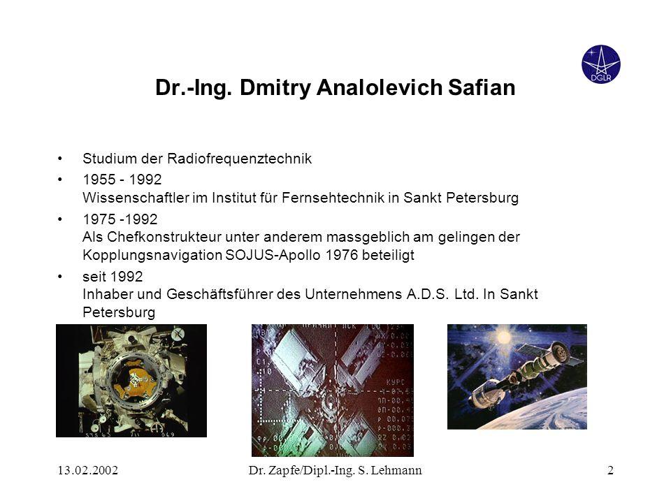 13.02.2002Dr. Zapfe/Dipl.-Ing. S. Lehmann2 Dr.-Ing.