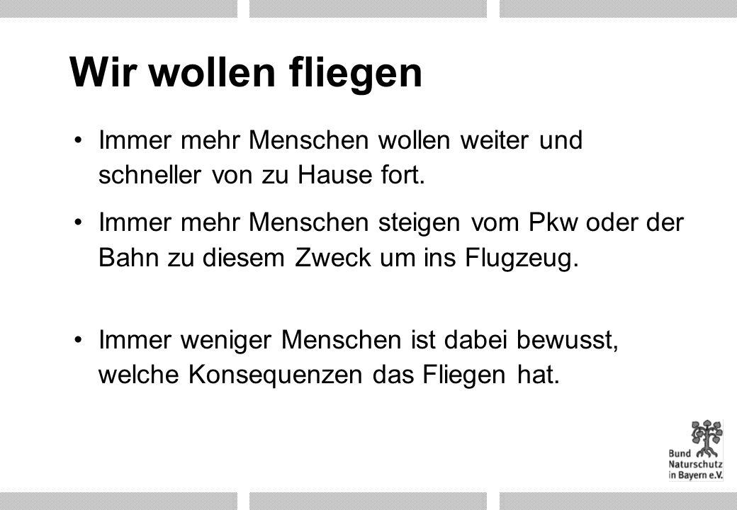 Flughafen München weiterer Ausbau zu interkontinentalem Drehkreuz Fluggastaufkommen: Umsteigeanteil der Fluggäste: 1999200020102015 21,3 Mio.23 Mio.43,4 Mio.48,6 Mio.