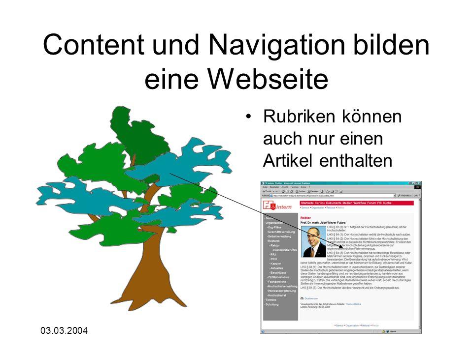 03.03.2004 Content und Navigation bilden eine Webseite Rubriken können auch nur einen Artikel enthalten