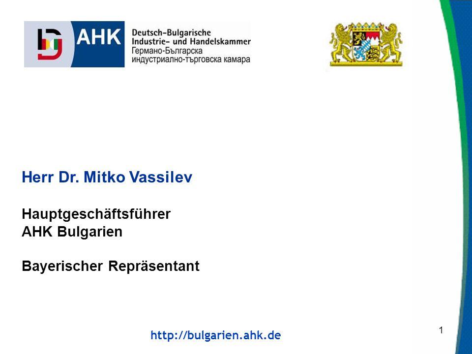 http://bulgarien.ahk.de 1 Herr Dr.