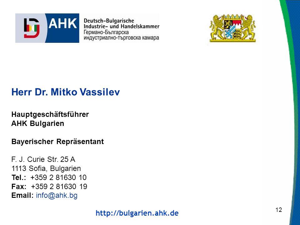 http://bulgarien.ahk.de 12 Herr Dr.