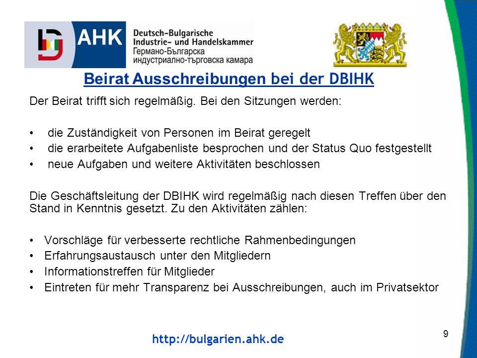 http://bulgarien.ahk.de Der Beirat trifft sich regelmäßig.