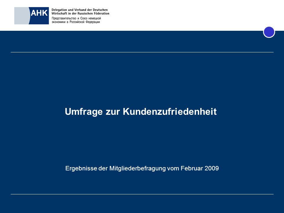 Umfrage zur Kundenzufriedenheit Ergebnisse der Mitgliederbefragung vom Februar 2009