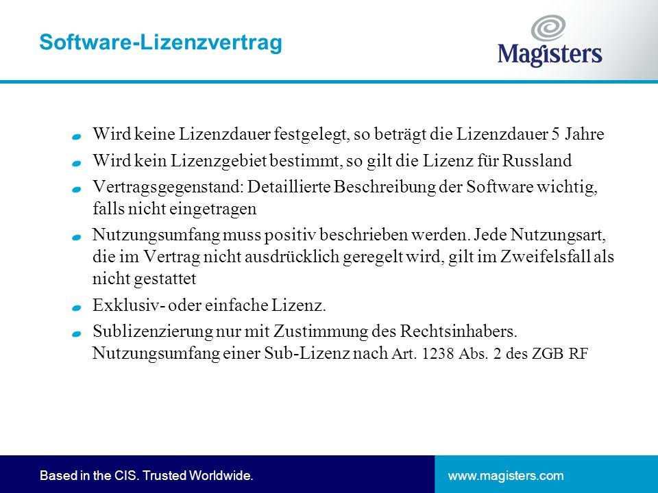 www.magisters.comBased in the CIS. Trusted Worldwide. Software-Lizenzvertrag Wird keine Lizenzdauer festgelegt, so beträgt die Lizenzdauer 5 Jahre Wir