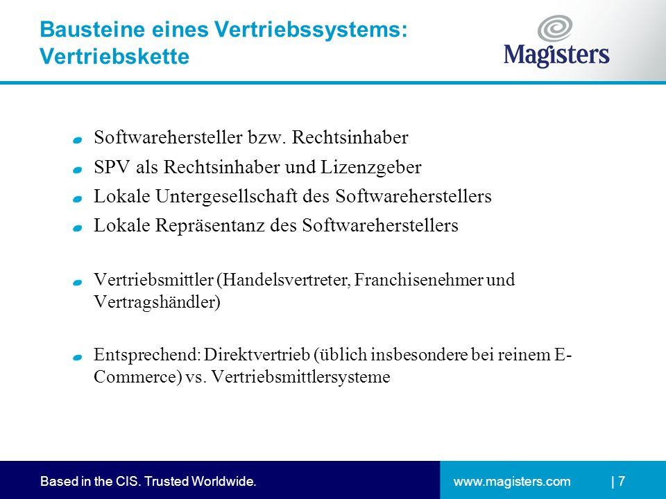 www.magisters.comBased in the CIS. Trusted Worldwide.| 7 Bausteine eines Vertriebssystems: Vertriebskette Softwarehersteller bzw. Rechtsinhaber SPV al