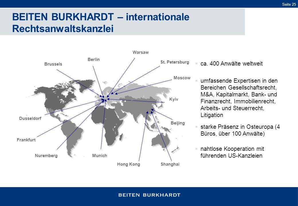 BEITEN BURKHARDT – internationale Rechtsanwaltskanzlei St. Petersburg Moscow Beijing Warsaw Brussels Shanghai Kyiv Hong Kong Berlin Dusseldorf Frankfu