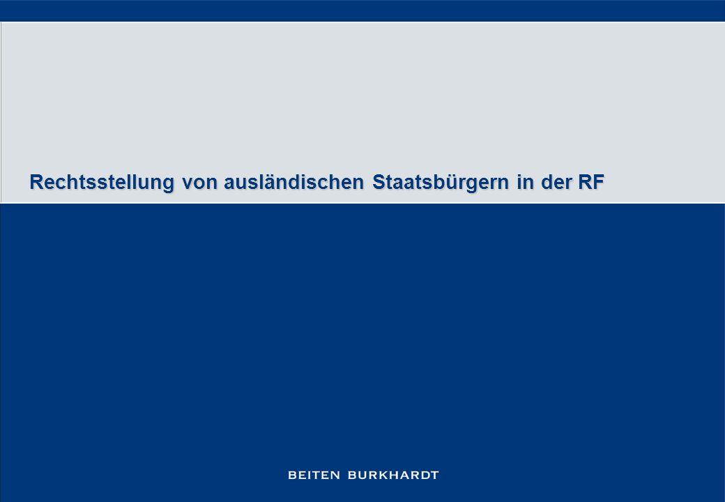 Rechtsstellung von ausländischen Staatsbürgern in der RF