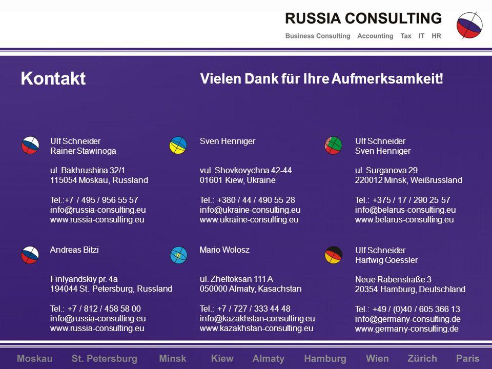 Ulf Schneider Rainer Stawinoga ul. Bakhrushina 32/1 115054 Moskau, Russland Tel.:+7 / 495 / 956 55 57 info@russia-consulting.eu www.russia-consulting.