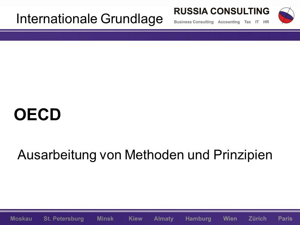 Internationale Grundlage OECD Ausarbeitung von Methoden und Prinzipien