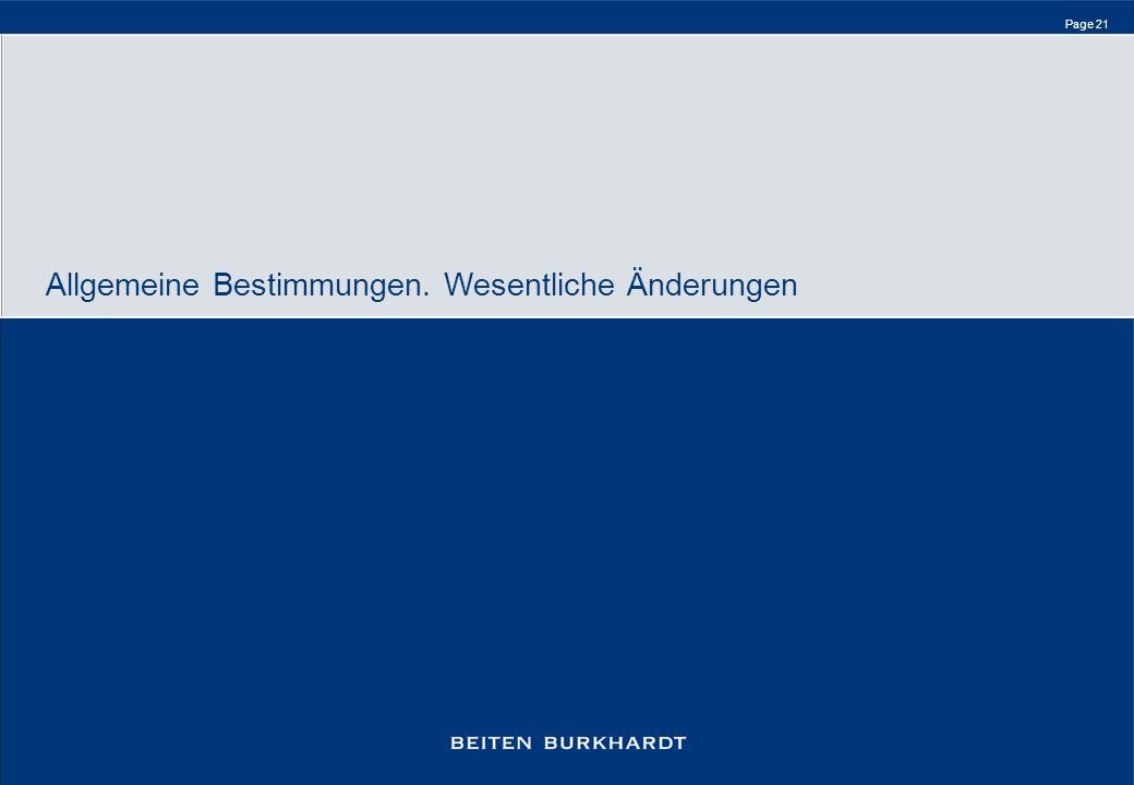 Page 21 Allgemeine Bestimmungen. Wesentliche Änderungen