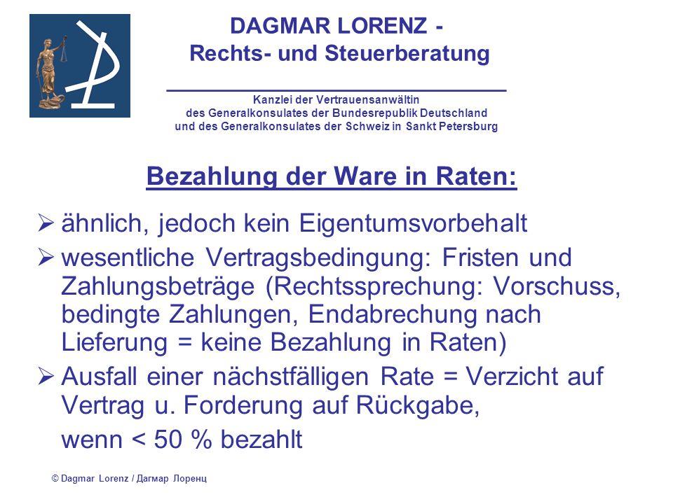 DAGMAR LORENZ - Rechts- und Steuerberatung ___________________________ Kanzlei der Vertrauensanwältin des Generalkonsulates der Bundesrepublik Deutschland und des Generalkonsulates der Schweiz in Sankt Petersburg Rechtssprechung FAS ZSO Nr.