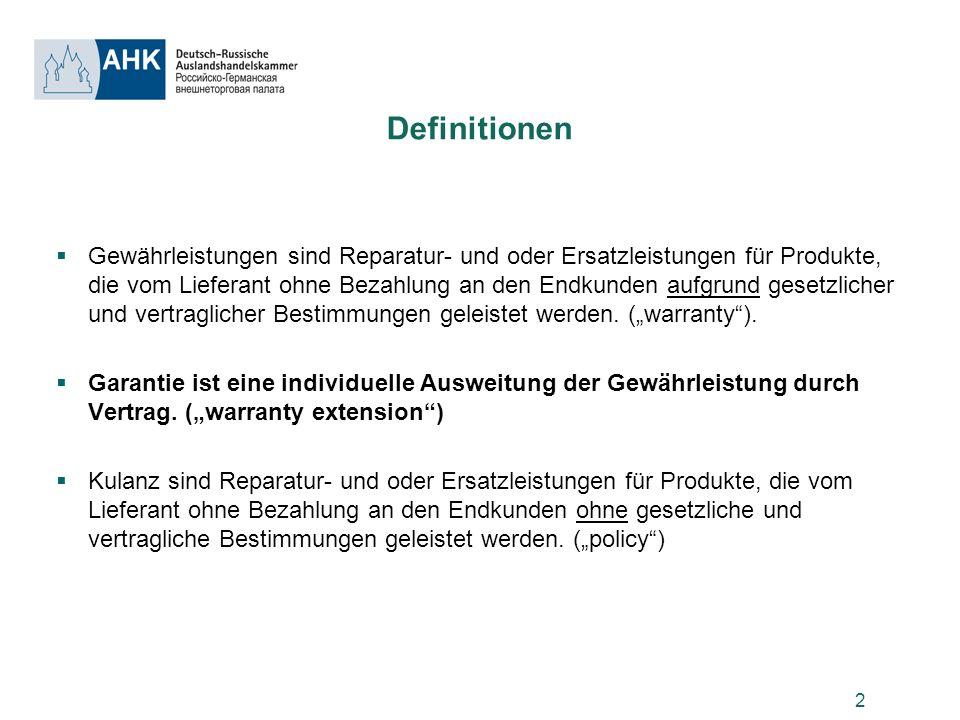 2 Definitionen Gewährleistungen sind Reparatur- und oder Ersatzleistungen für Produkte, die vom Lieferant ohne Bezahlung an den Endkunden aufgrund ges