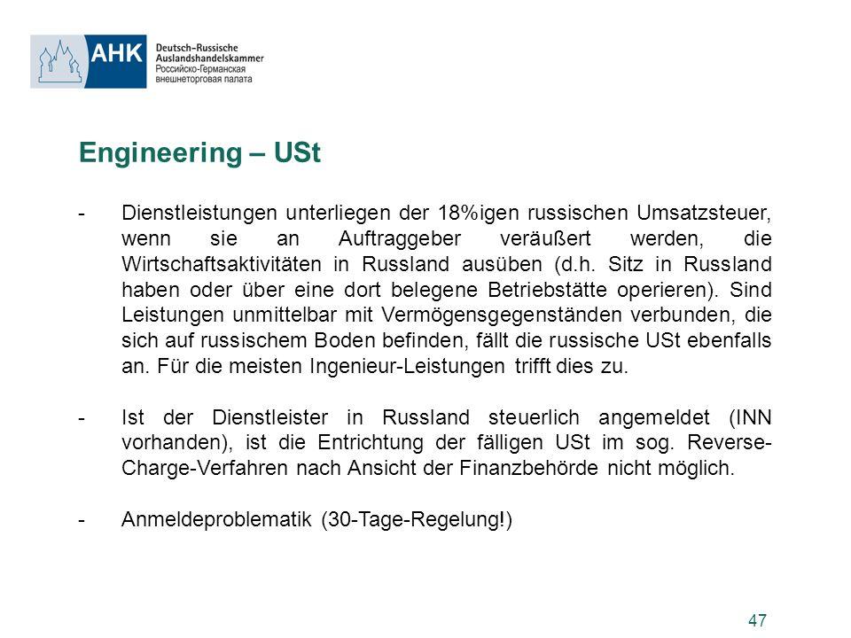 47 Engineering – USt -Dienstleistungen unterliegen der 18%igen russischen Umsatzsteuer, wenn sie an Auftraggeber veräußert werden, die Wirtschaftsakti