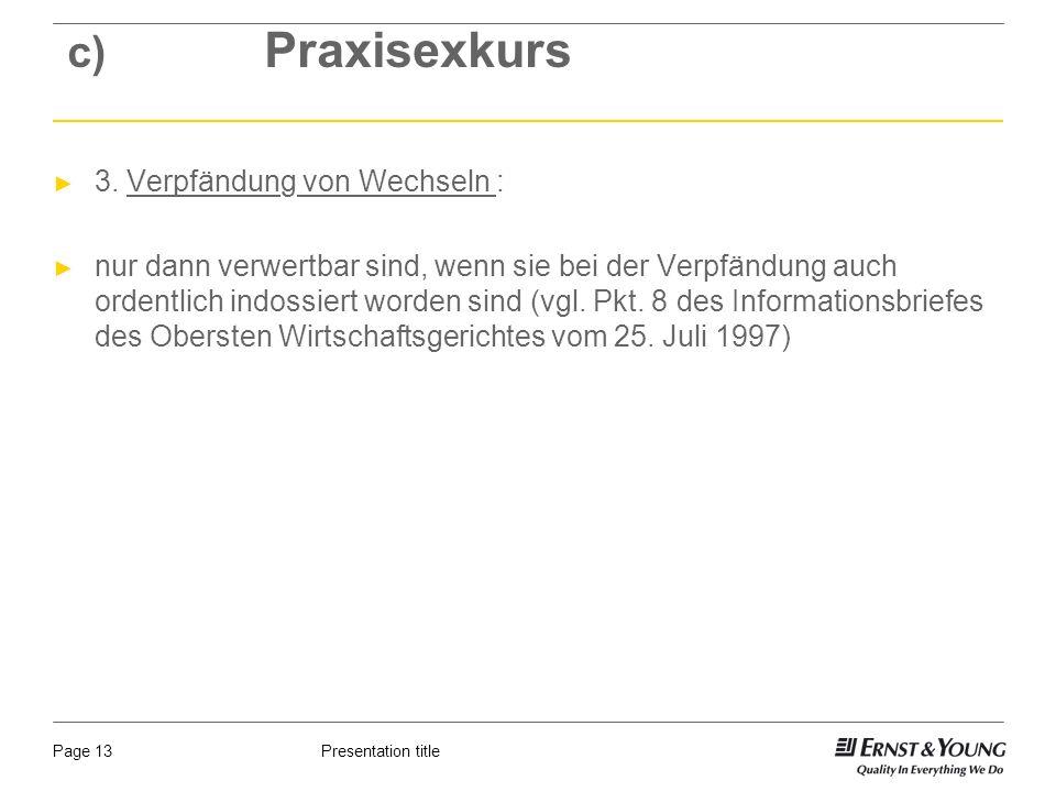 Presentation titlePage 13 c) Praxisexkurs 3.