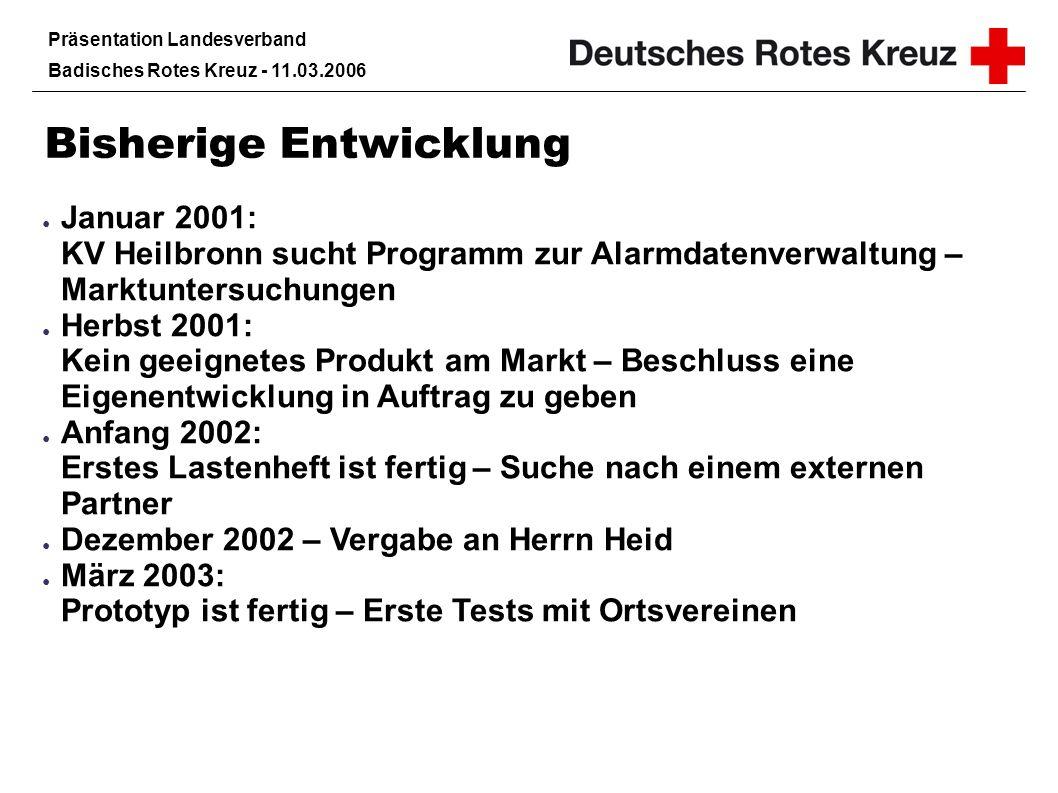 Präsentation Landesverband Badisches Rotes Kreuz - 11.03.2006 Kontakt KreisAlarm Lizenzgeber und Betreiber der Internetplattform ist die Firma Agents in Action Heilbronn, vertreten durch Herrn Heid.