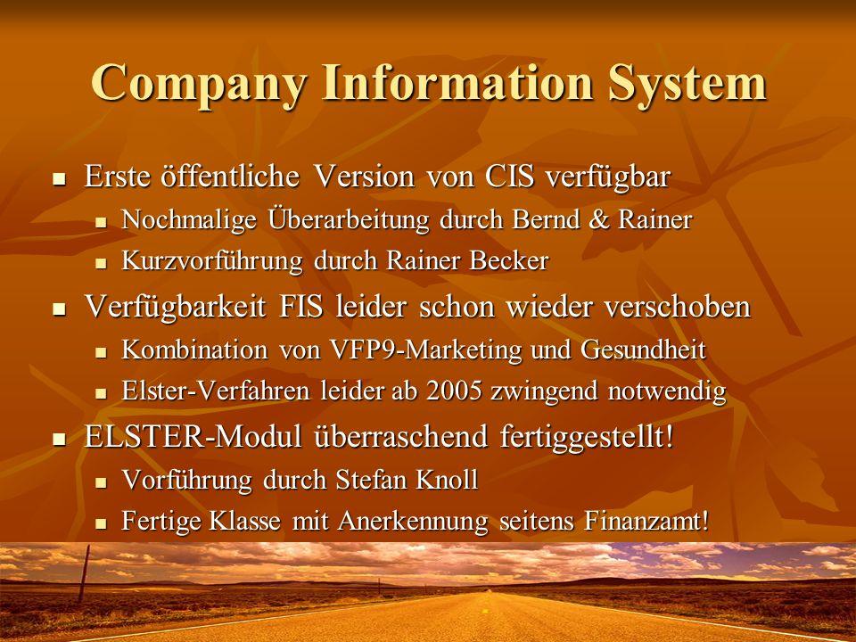 Company Information System Erste öffentliche Version von CIS verfügbar Erste öffentliche Version von CIS verfügbar Nochmalige Überarbeitung durch Bern