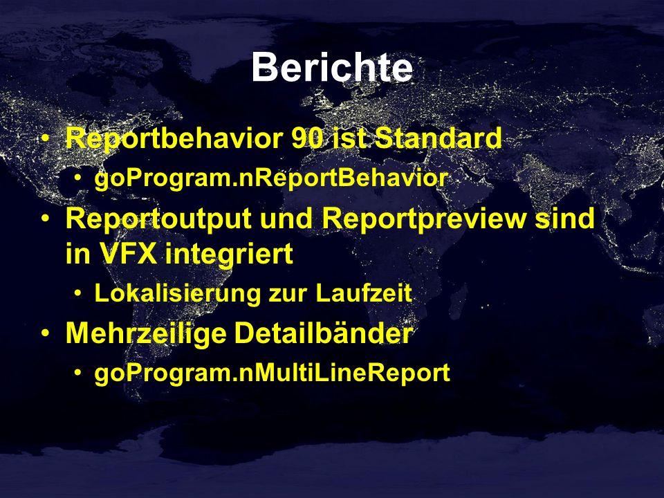 Berichte Reportbehavior 90 ist Standard goProgram.nReportBehavior Reportoutput und Reportpreview sind in VFX integriert Lokalisierung zur Laufzeit Mehrzeilige Detailbänder goProgram.nMultiLineReport