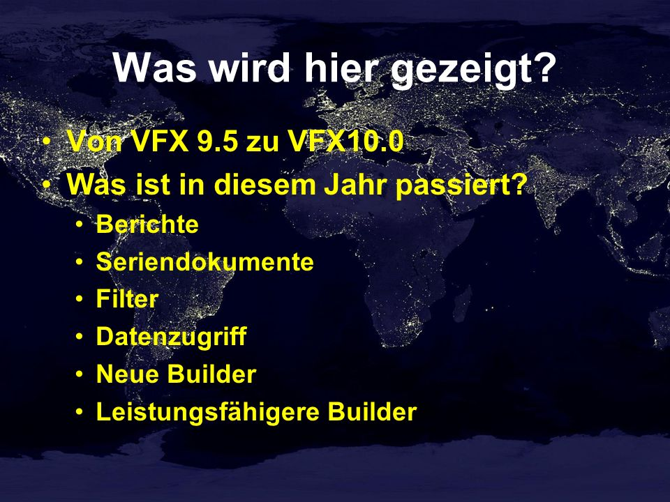 Aktualisierung der Datenbank beim Kunden Aktualisierung der Struktur von Config.vfx Aktualisierung von allen in Config.vfx eingetragenen Datenbanken DBC SQL