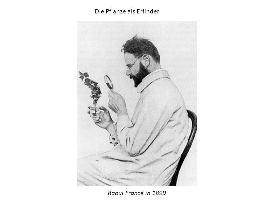 Raoul Francé in 1899 Die Pflanze als Erfinder