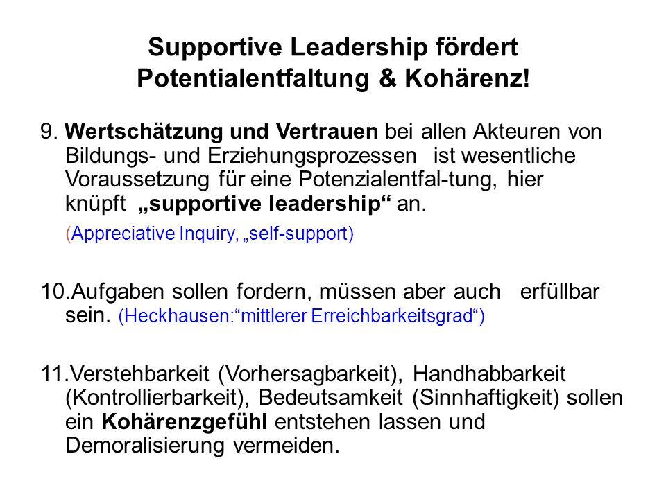 Supportive Leadership fördert Potentialentfaltung & Kohärenz.