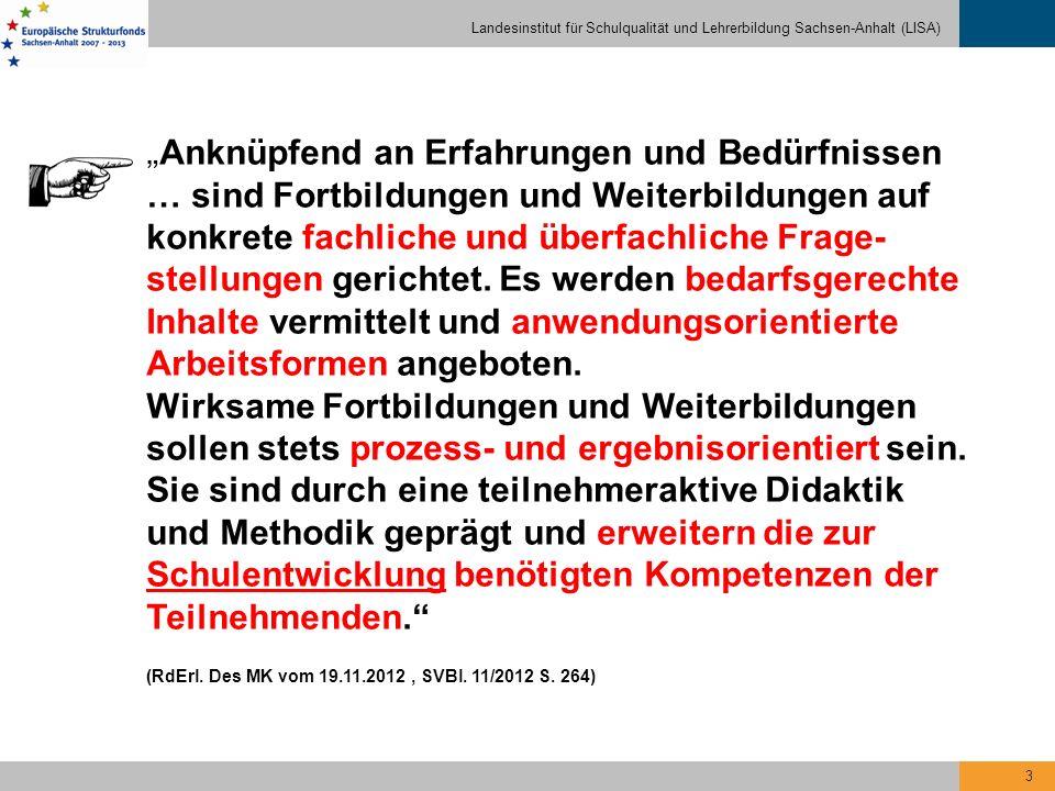 Landesinstitut für Schulqualität und Lehrerbildung Sachsen-Anhalt (LISA) 4 Konsequenz Neue Multiplikatoren in Nachfolge der Fachmoderatorinnen/Fachmoderatoren für Grund-, Sekundar- und Förderschulen (sowie Gesamt- und Gemeinschaftsschulen) ab August 2014 Multiplikatorinnen und Multiplikatoren für unterrichtsbezogene Schulentwicklung