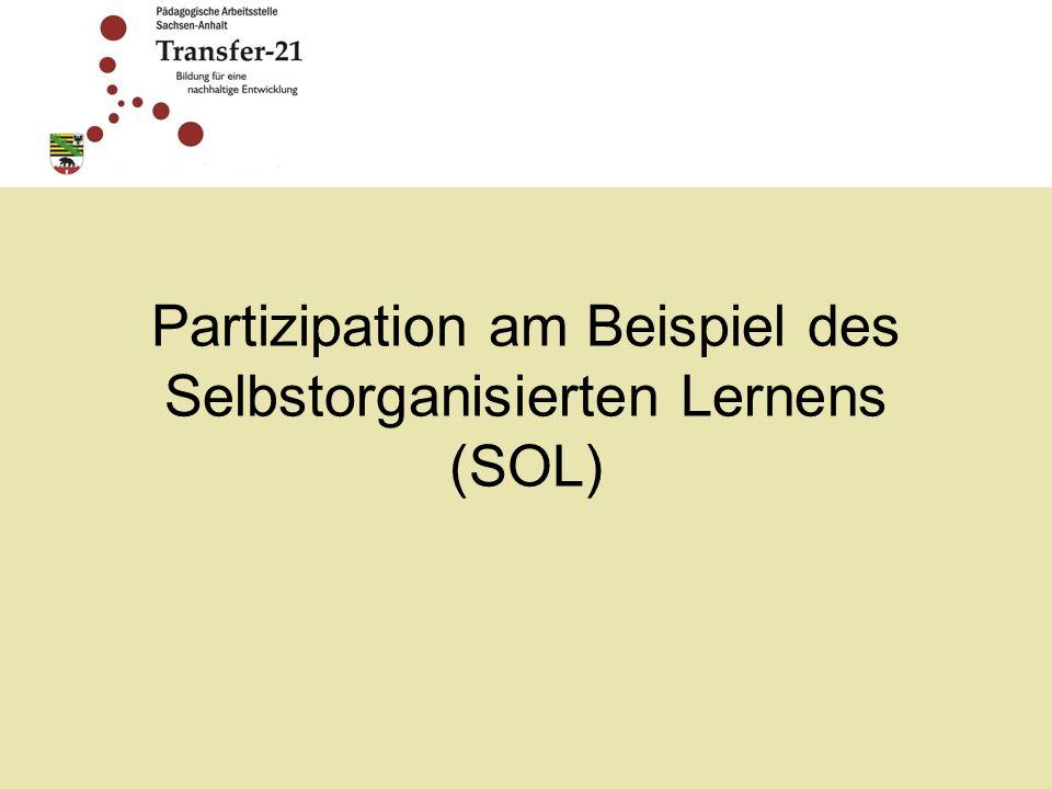 Partizipation am Beispiel des Selbstorganisierten Lernens (SOL)