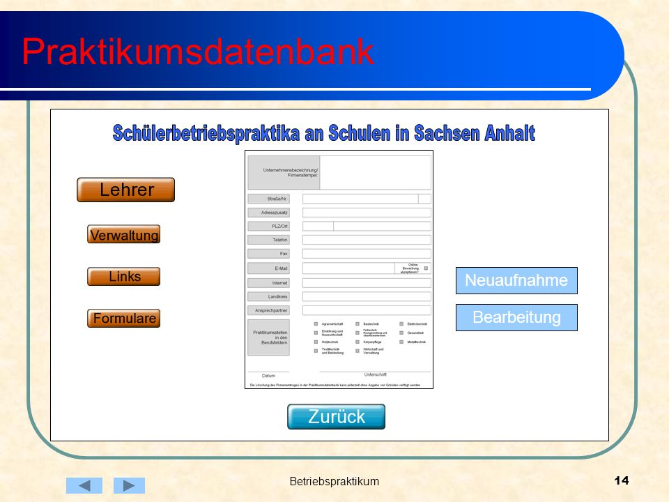 Betriebspraktikum14 Praktikumsdatenbank Neuaufnahme Bearbeitung