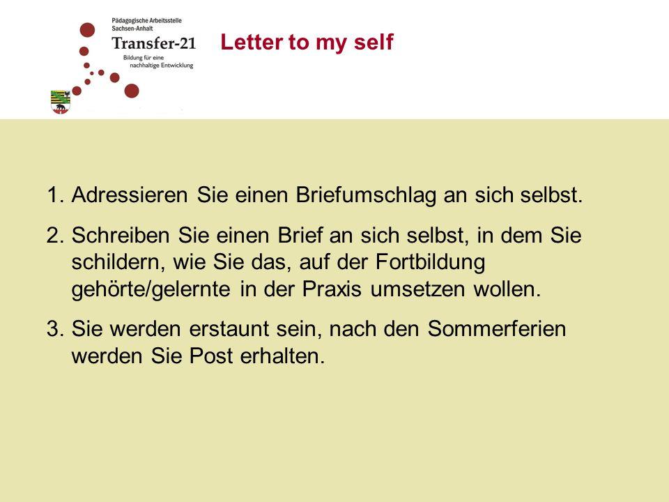 Letter to my self 1.Adressieren Sie einen Briefumschlag an sich selbst.