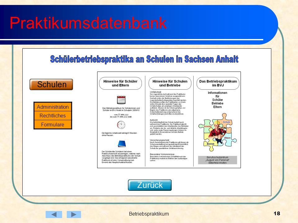 Betriebspraktikum18 Praktikumsdatenbank Administration Rechtliches Formulare
