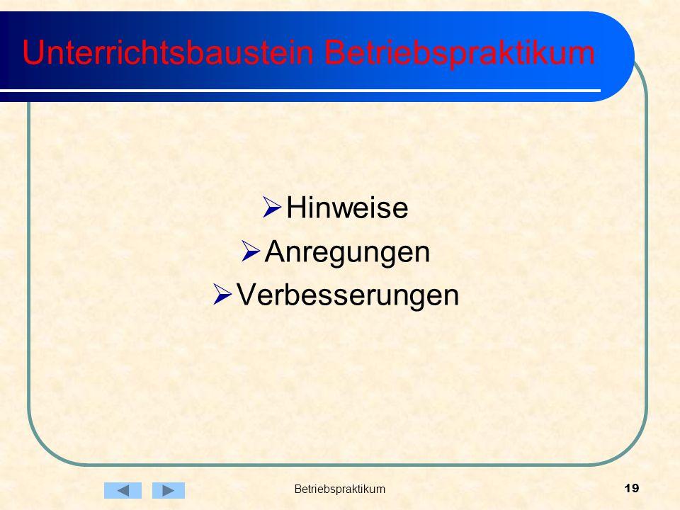 Betriebspraktikum19 Unterrichtsbaustein Betriebspraktikum Hinweise Anregungen Verbesserungen