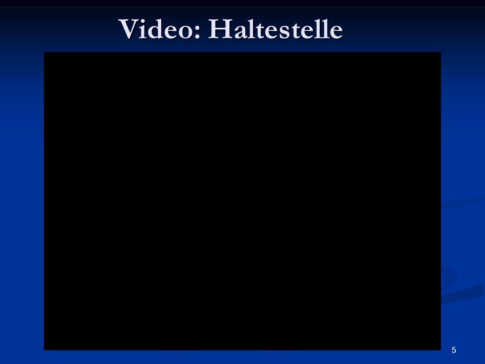 5 Video: Haltestelle