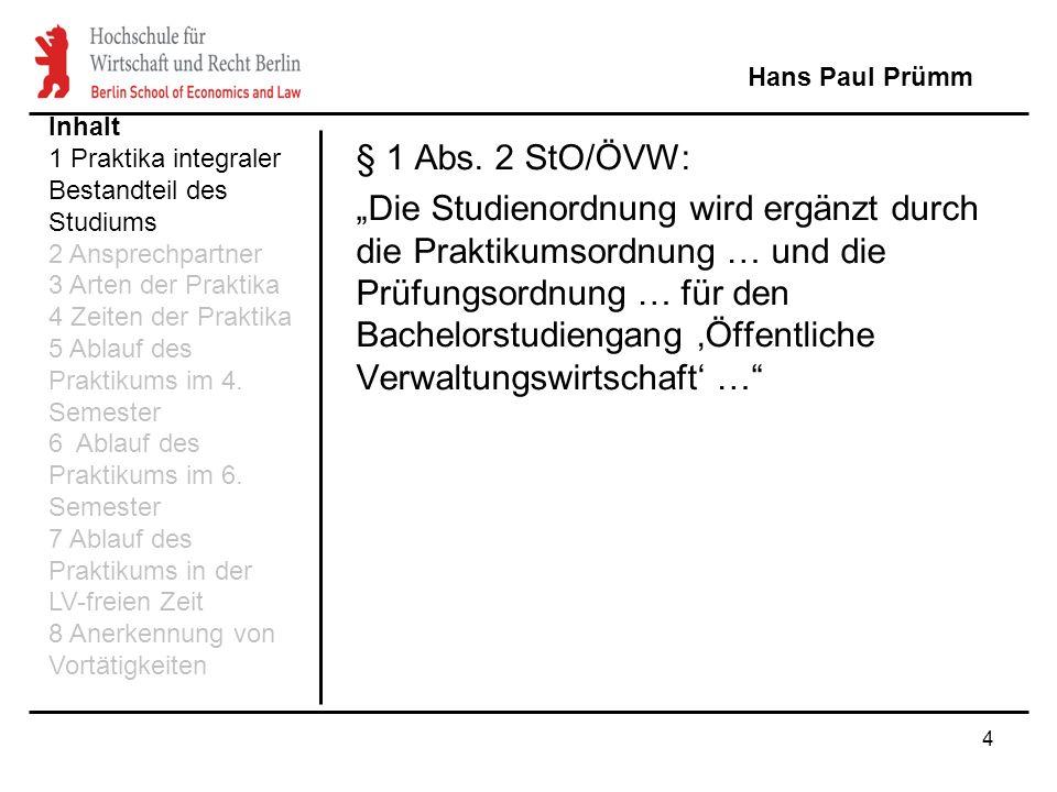 35 V i e l Erfolg in der Praxis Hans Paul Prümm