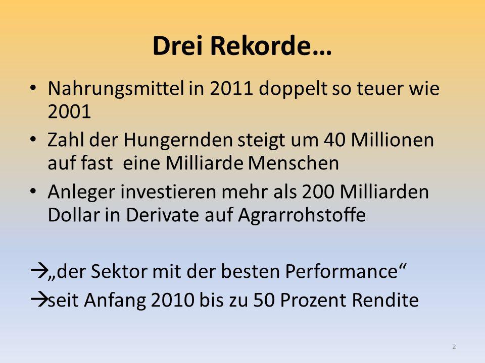 Harald Schumann, Geschäfte mit dem Hunger?, HWR, 26.1.2012 23 Marco Lagi u.a.: Die Preissteigerung für Getreide in den Erntejahren 2007/08 und 2010/11 ist spezifisch auf die Spekulation von Investoren zurückzuführen