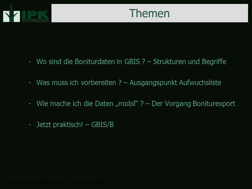 -Wo sind die Boniturdaten in GBIS . – Strukturen und Begriffe -Was muss ich vorbereiten .